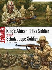 King's African Rifles Soldier vs Schutztruppe Soldier - Gregg Adams Johnny Shumate