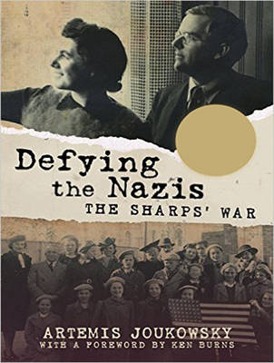 Defying the Nazis - Artemis Joukowsky