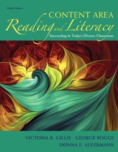 Content Area Reading and Literacy - Victoria R. Gillis