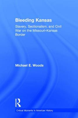 Bleeding Kansas - Michael Woods