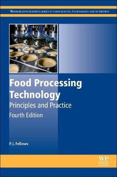 Food Processing Technology - P J Fellows
