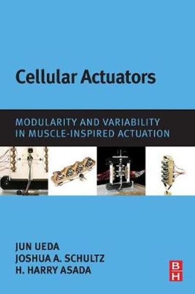 Cellular Actuators - Jun Ueda
