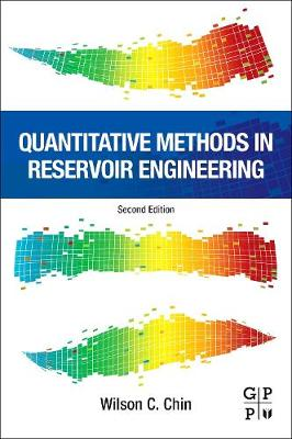 Quantitative Methods in Reservoir Engineering - Chin