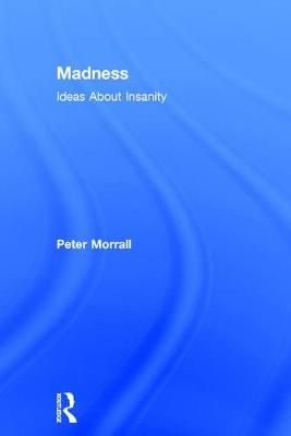 Madness - Peter Morrall