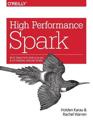 High Performance Spark - Holden Karau