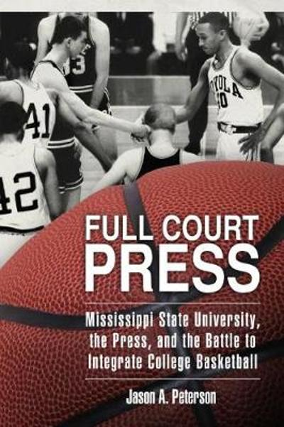 Full Court Press - Jason A. Peterson