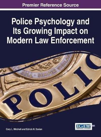 Police Psychology and its Growing Impact on Modern Law Enforcement - Cary Mitchell