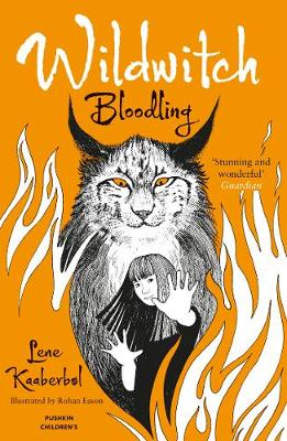 Wildwitch 4: Bloodling - Lene Kaaberbol