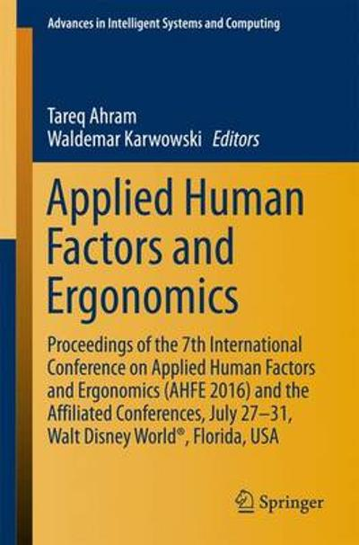 Applied Human Factors and Ergonomics - Tareq Ahram