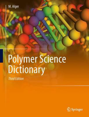 Polymer Science Dictionary - Mark S. M. Alger