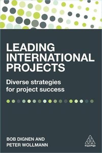 Leading International Projects - Bob Dignen