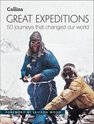 Great Expeditions - Levison Wood