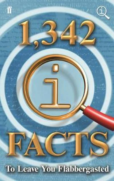 1,342 QI Facts To Leave You Flabbergasted - John Lloyd