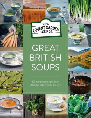 Great British Soups - New Covent Garden Soup Company