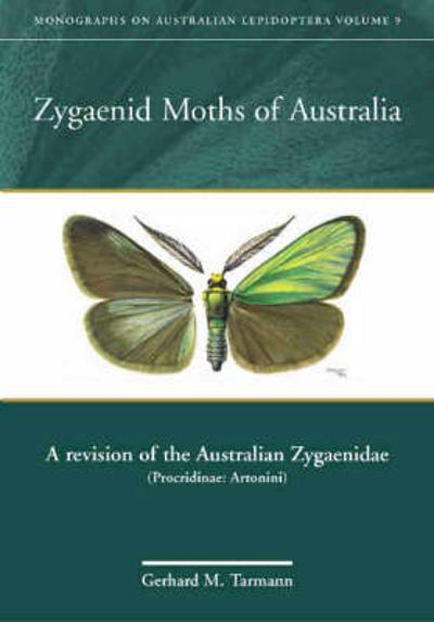 Zygaenid Moths of Australia - Gerhard M. Tarmann