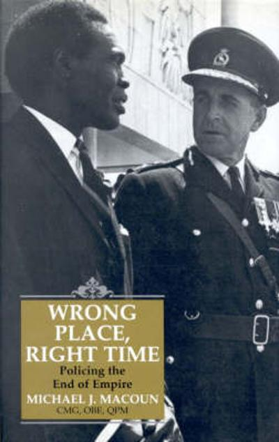 Wrong Place, Right Time - Michael J. Macoun