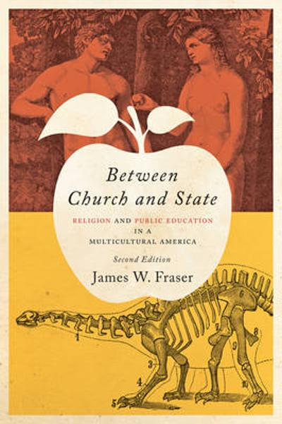 Between Church and State - James W. Fraser