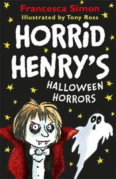 Horrid Henry's Halloween Horrors - Francesca Simon