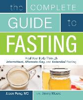The Complete Guide To Fasting - Jimmy Moore Dr. Jason Fung
