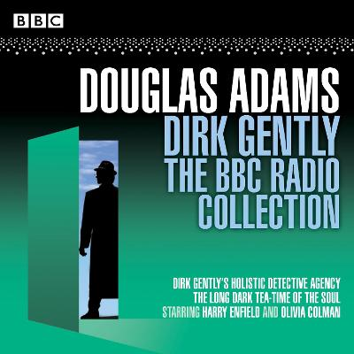Dirk Gently: The BBC Radio Collection - Douglas Adams