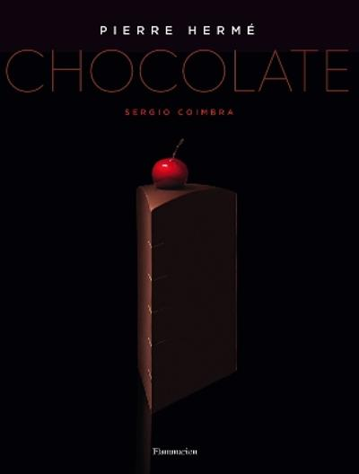 Pierre Herme: Chocolate - Pierre Herme