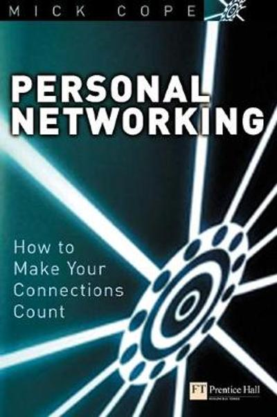 Personal Networking - Mick Cope