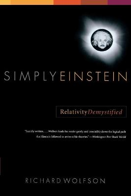 Simply Einstein - Richard Wolfson
