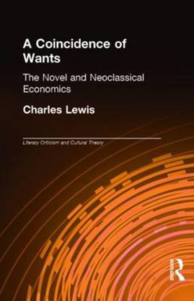 A Coincidence of Wants - Charles Lewis