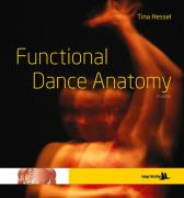 Functional dance anatomy - Tina Hessel Erik Berg Kent Enström Tina Hessel Jennifer Jones Chantal Jackson