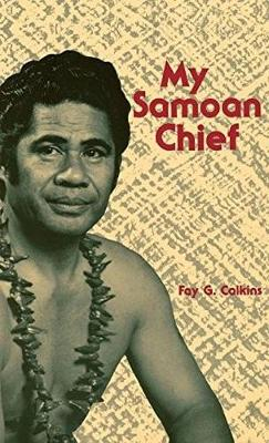 My Samoan Chief - Fay G. Calkins
