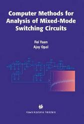 Computer Methods for Analysis of Mixed-Mode Switching Circuits - Fei Yuan Ajoy Opal