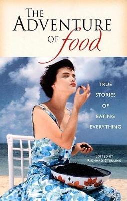 The Adventure of Food - Richard Sterling