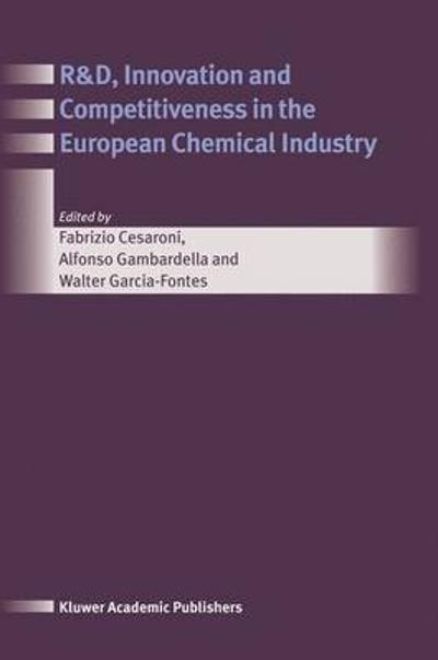 R&D, Innovation and Competitiveness in the European Chemical Industry - Fabrizio Cesaroni