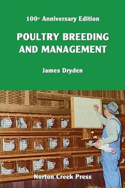 Poultry Breeding and Management - James Dryden