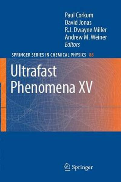 Ultrafast Phenomena XV - Paul Corkum