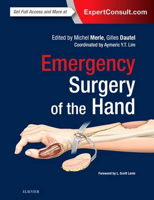Emergency Surgery of the Hand - Michel Merle