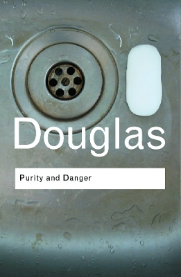 Purity and Danger - Professor Mary Douglas