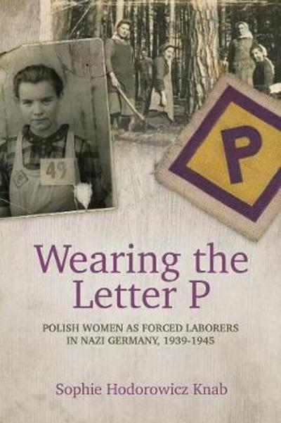 Wearing the Letter P - Sophie Hodorowicz Knab