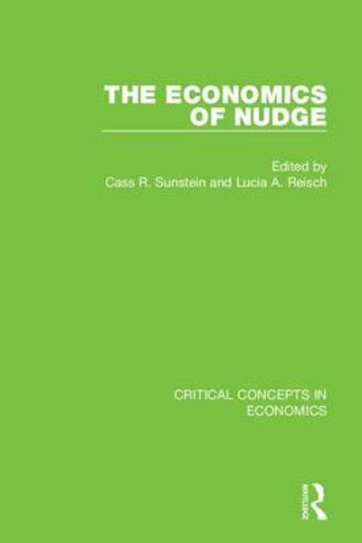 The Economics of Nudge - Cass Sunstein