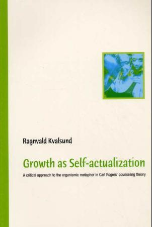 Growth as self-actualization - Ragnvald Kvalsund