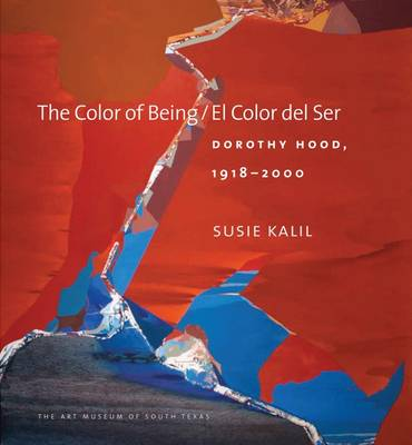 The Color of Being / El Color del Ser - Susie Kalil