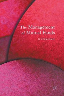The Management of Mutual Funds - G. V. Satya Sekhar