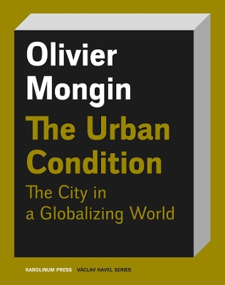 The Urban Condition - Olivier Mongin