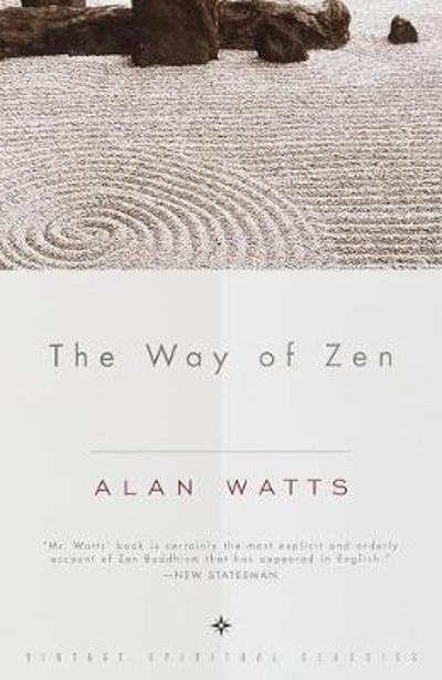 Way Of Zen - Alan W. Watts