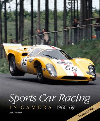 Sports Car Racing in Camera, 1960-69 - Paul Parker