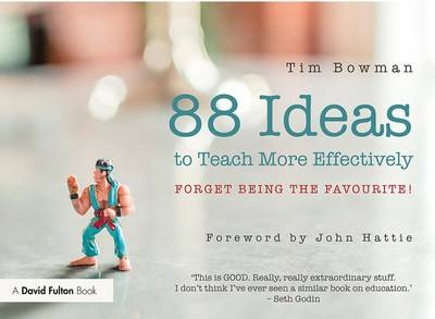 88 Ideas to Teach More Effectively - Tim Bowman