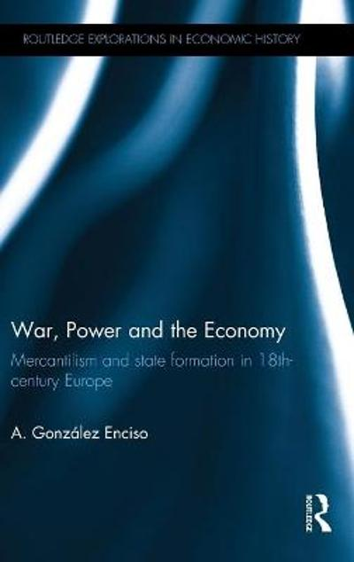War, Power and the Economy - A. Gonzalez Enciso