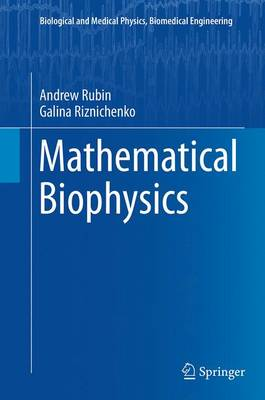 Mathematical Biophysics - Galina Riznichenko