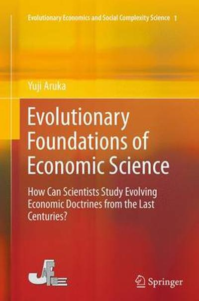 Evolutionary Foundations of Economic Science - Yuji Aruka