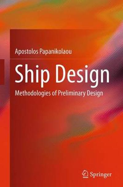 Ship Design - Apostolos Papanikolaou